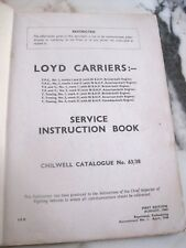 LOYD CARRIERS SERVICE INSTRUCTION BOOK CHILWELL CATALOGUE N° 63/38 1944