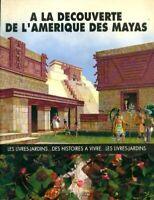 A la découverte de l'Amérique des Mayas - Jean Torton - Livre - 352209 - 2566959