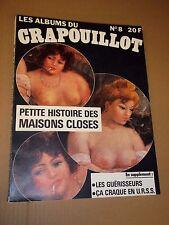 """RELIURE DU MAGAZINE """"LE CRAPOUILLOT no 8 - LES MAISONS CLOSES..."""" (1977)"""