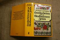 Fachbuch alte Stickmuster Handarbeit Stickerei Häkeln Knüpfen 1913, Reprint