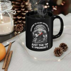 Welcome To Camp Crystal Lake Just The Tip I Promise Mug Horror Movie Gift