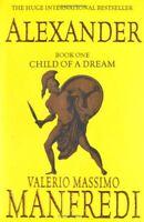 Alexander (v. 1) By Valerio Massimo Manfredi