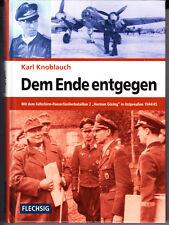 "Dem Ende entgegen. Mit dem Fallschirm-Panzerfusilierbataillon 2 ""Hermann Goring"""