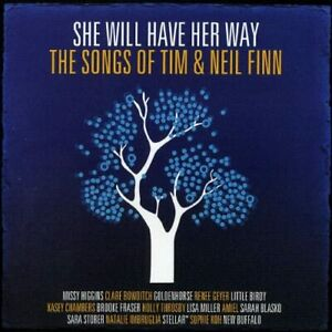 She Will Have Her Way (The Songs Of Tim & Neil Finn) (NEW CD)