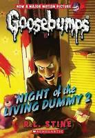 Night of the Living Dummy 2 (Classic Goosebumps #25) by Stine, R L, NEW Book, FR