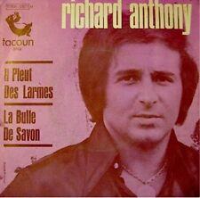 RICHARD ANTHONY il pleut des larmes/bulle de savon SP++