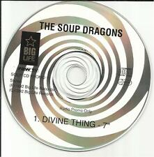 SOUP DRAGONS Divine thing w/ 7 INCH VERSION made in EUROPE PROMO DJ CD Single