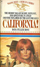 California! by Dana Fuller Ross-Wagons West #6-1981-First Printing