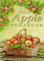 The Apple Cookbook (Cavalier Cookbooks),Charlotte Popescu