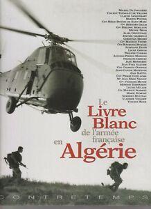 LE LIVRE BLANC DE L ARMEE FRANCAISE EN ALGERIE