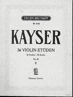KAYSER - 36 Violin-ETÜDEN Opus 20 Heft II - für Violine