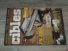 $$p Revue Cibles N°375 Herstal FN 2000  Wilson 1911  Armalite AR-10  AP 40