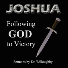Joshua:  Following God to Victory