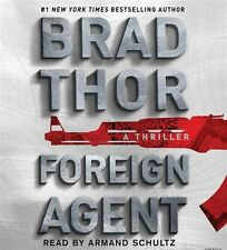 NEW! Foreign Agent: A Thriller by Brad Thor [Audiobook]