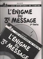 L'énigme du 3e message. 2 tomes.  Pastiche Tintin.  EO. 1986 et 1988