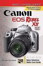 NEW Canon EOS Rebel XS EOS 1000D by Michael A. Guncheon (2008, Paperback)