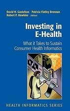 Investing in E-Health: What it Takes to Sustain , , Excellent
