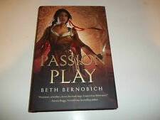 Passion Play by Beth Bernobich HC new