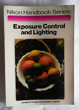 Nikon Handbook: Exposure Control and Lighting by Cooper and Abbott (Amphoto Pb)