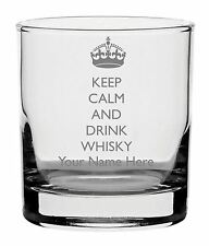 Personalised Engraved Whisky Glass With Keep Calm And Drink Whisky Design