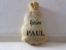 """FEVE DE COLLECTION A L'UNITE """" PAUL """" SAC DE FARINE 2005 PLATE N°360"""
