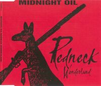 Midnight Oil Maxi CD Redneck Wonderland - Australia (EX+/EX+)