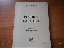 Pierrot la Hure;Gilles Laporte;Livre dédicacé;Auteur Vosgien;1983;R2L