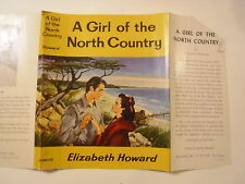 A Girl of the North Country, Elizabeth Howard, Dust Jacket Only