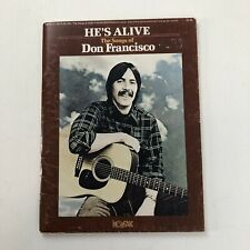He's Alive The Songs of Don Francisco Sheet Music Songbook Christian Newpak 1978