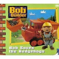Bob the Builder- Bob Saves the Hedgehogs(Pb): Bob Saves the Hedgehogs Storybook