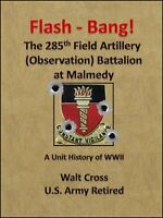 Unit History of the 285th Field Artillery (Observation) Battalion in WWII