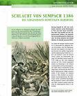 Schlacht von Sempach 1386 - Die Eidgenossen demütigen Habsburg Infokarte