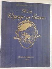 Alexandre DUMAS Mon Voyage en Suisse BOIVIN 1930 ARTBOOK by PN