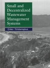 Small & Decentralized Wastewater Management Systems, Tchobanoglous, George, Crit