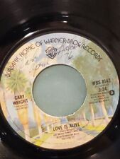 """GARY WRIGHT 7"""" 45 RPM - """"Love is Alive"""" & """"Much Higher"""" VG Condition"""
