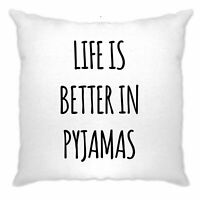Novelty Lazy Cushion Cover Life Is Better In Pajamas Slogan Bed Teenager Sleep