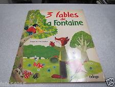 3 FABLES DE LA FONTAINE IMAGES DE YVES AUDEVE ODEGE *