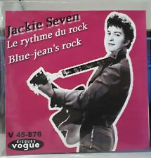 "Rare SP  ""JACKIE SEVEN "" JUKE BOX 45T BIEM - BLUE JEAN'S ROCK - VOGUE 45 - 876"