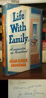 Grossman, Jean Schick LIFE WITH FAMILY Signed 1st 1st Edition 1st Printing