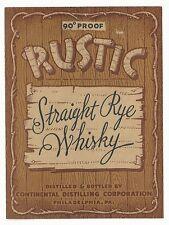 1934 Rustic Straight Rye Whiskey Label - Philadelphia, PA