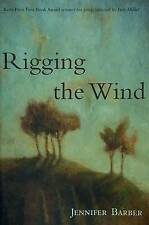 Rigging the Wind (Kore Press First Book Award for Poetry) by Jennifer Barber