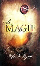 Livre Rhonda Byrne - La Magie