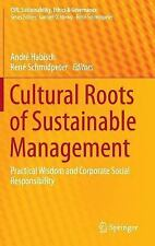 Cultural Roots of Sustainable Management : Practical Wisdom and Corporate Soc...