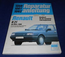 Reparaturanleitung Band-Nr. 1060 / 1061 / 1062 Renault R21 ab März 1986