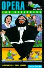 Opera for Beginners (Writers and Readers Documentary Comic Book.)-ExLibrary
