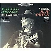 Willie Nelson - For the Good Times (A Tribute to Ray Price, 2016) SEALED NEW CD