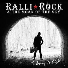 NEW Ralli Rock &...To Bring to Light- Blues 70's Rock Stoner CD Black Hole Raven