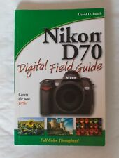 Nikon D70 digital field guide, Softback book