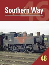 The Southern Way Issue 46 9781909328877   Brand New   Free UK Shipping