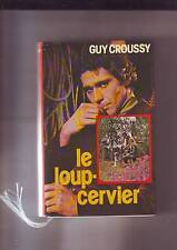 le loup cervier -  guy croussy - france loisirs